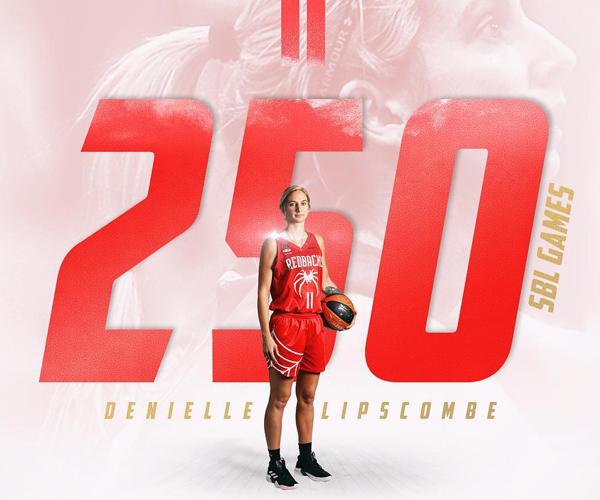 Denielle Lipscombe | 250 Games